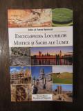 Enciclopedia locurilor mistice si sacre ale lumii - John Spencer ,Anne Spencer