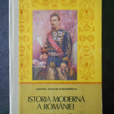 ISTORIA MODERNA A ROMANIEI. MANUAL PENTRU CLASA A IX-A  (1985)