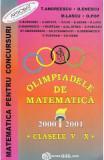 Olimpiadele de matematica - Clasele 5-10 - 2000-2001 - T. Andreescu, B. Enescu