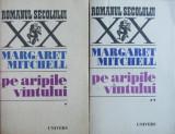 Pe aripile vantului (vol. I + II) - Margaret Mitchell