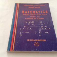 MATEMATICA , ALGEBRA , MANUAL PENTRU CLASA A XII A ,  M1 , VOL II - GANGA , 2007