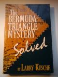 THE BERMUDA TRIANGLE MYSTERY (Misterul triunghiului Bermudelor) - Larry Kusche