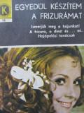 Egyedul keszitem a frizuramat (16) - Olga Tuduri