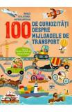 100 de curiozitati despre mijlocele de transport