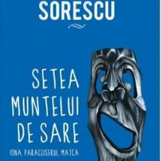Setea muntelui de sare/Marin Sorescu