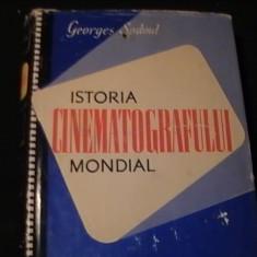 ISTORIA CINEMATOGRAFULUI MONDIAL-G. SADOUL-DE LA ORIGINI PINA IN ZILELE NOASTRE-