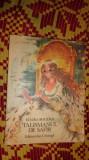 talismanul de safir + povestea aurorei an 1985/ilustratii/164pag- elvira bogdan