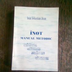INOT. MANUAL METODIC - IOAN SEBASTIAN JIVAN