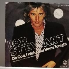 Rod Stewart – Oh Good,I Wish I….(1980/Warner/RFG) - VINIL Single/Impecabil