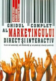 Ghidul complet al marketingului direct si interactiv/Merlin Stone, Alison Bond, Elisabeth Blake