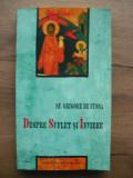 SF. GRIGORE DE NYSSA - DESPRE SUFLET SI INVIERE