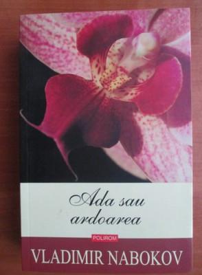 Vladimir Nabokov - Ada sau ardoarea foto