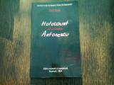 HOLOCAUST SUB GUVERNAREA ANTONESCU - MARCU ROZEN