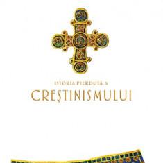Istoria pierduta a crestinismului | Philip Jenkins