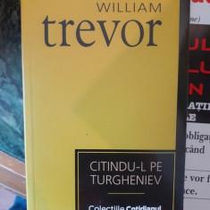 Citindu-l pe Turgheniev – William Trevor