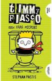Timmy Fiasco Vol.4: 100% fara microbi - Stephan Pastis