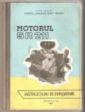 Motorul SR 211-instructiuni de exploatare