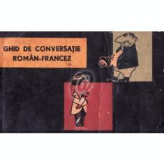 Ghid de conversatie roman-francez (Editia a II-a)
