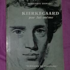 Kierkegaard  / Marguerite Grimault