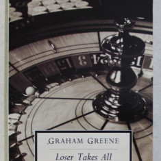 LOSER TAKES ALL by GRAHAM GREENE , 1977