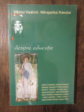 DESPRE EDUCATIE- SFANTUL VLADIMIR
