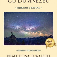 Cumpara ieftin Conversații cu Dumnezeu vol. 4. Trezirea speciei