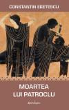 Moartea lui Patroclu | Constantin Eretescu
