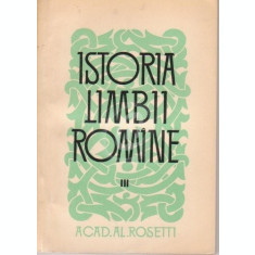 Istoria limbii romane, vol. 3