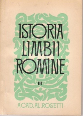 Istoria limbii romane, vol. 3 foto