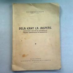 DE LA KANT LA JASPERS - CONSTANTIN CALOTA