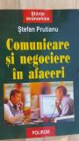 Comunicare si negociere in afaceri- Stefan Prutianu