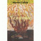 Nenumite - Maria Calciu