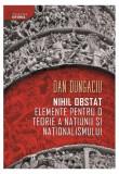 Cumpara ieftin Nihil obstat: elemente pentru o teorie a națiunii și naționalismului