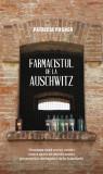 Farmacistul de la Auschwitz | Patricia Posner