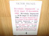 REVOLUTIA IMPUSCATA SAU PCR DUPA 22 DECEMBRIE 1989 -VICTOR FRUNZA