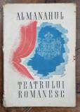 ALMANAHUL TEATRULUI ROMANESC 1943