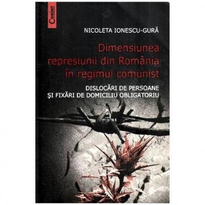Dimensiunea represiunii din Romania in regimul comunist - Dislocari de persoane si fixari de domiciliu obligatoriu foto