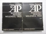 MANIFEST PENTRU MILENIUL TREI - vol. I si II - Adrian Paunescu