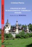 Cumpara ieftin STRATEGII DE CRIZA IN MANAGEMENTUL TURISMULUI DURABIL. STUDIU DE CAZ: ROMANIA