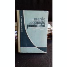 Marile si oceanele pamintului , P. Barbuneanu