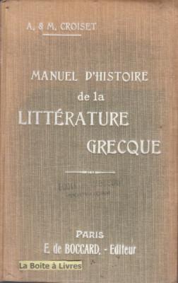 Manuel d'Histoire de la Litterature greque, A&M Croiset foto