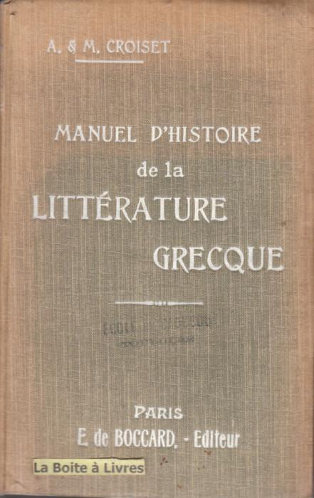 Manuel d'Histoire de la Litterature greque, A&M Croiset
