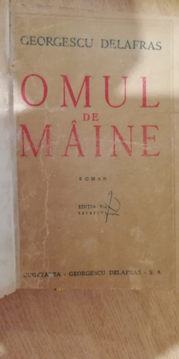 RWX R31 - OMUL DE MAINE - GEORGESCU DELAFRAS - EDITIE INTERBELICA