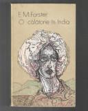 E. M. Forster - O calatorie in India, ed. Univers, 1977