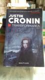 TRANSFORMAREA - JUSTIN CRONIN VOL.1, Nemira