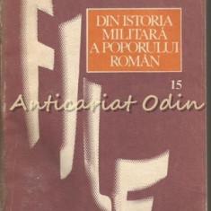 File Din Istoria Militara A Poporului Roman XV - Coordonator: Ilie Ceausescu