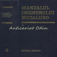 Manualul Inginerului Metalurg I - Suzana Gadea, Alexandru Rau