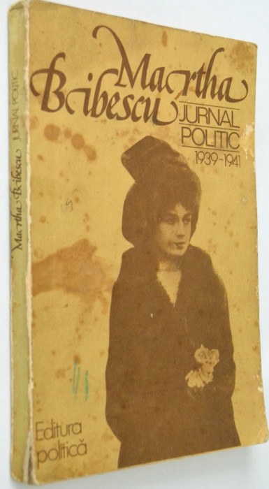 Martha Bibescu - Jurnal Politic 1939 - 1941
