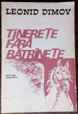 LEONID DIMOV - TINERETE FARA BATRANETE (BASM IN VERSURI/1978/DESENE IOAN DONCA)