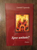 Spre unitate – Leonid Uspensky